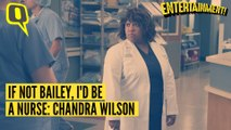 If Not Bailey, I'd Be a Nurse: Chandra Wilson of 'Grey's Anatomy'