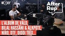 AFTER RAP : Le nouvel album de Vald, Bilal Hassani & Alkpote, Niro, DTF, Diddi Trix...