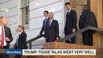 Trump Says Day One of U.S.-China Trade Talks Went Very Well