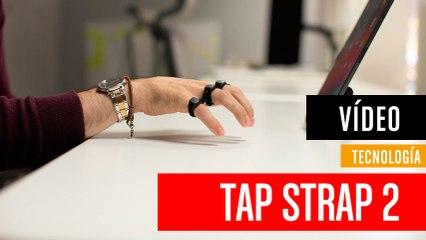 Ya puedes usar dispositivos como en Minority Report: así es Tap Strap 2
