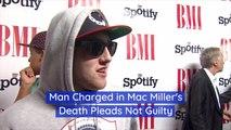 Man Pleads Not Guilty In Mac Miller Case