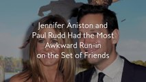 Jennifer Aniston and Paul Rudd Had the Most Awkward Run-in on the Set of Friends