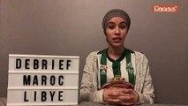 Débrief et analyse du match Maroc vs Libye
