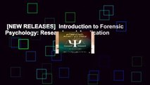 [NEW RELEASES]  Introduction to Forensic Psychology: Research and Application