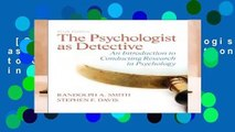 [GIFT IDEAS] The Psychologist as Detective: An Introduction to Conducting Research in Psychology