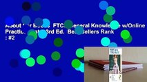 About For Books  FTCE General Knowledge w/Online Practice Tests, 3rd Ed.  Best Sellers Rank : #2