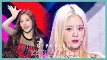 [HOT] G-reyish -   KKILI KKILI,  그레이시 - KKILI KKILI Show Music core 20191012