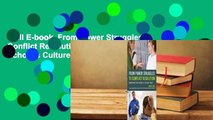 Full E-book  From Power Struggles to Conflict Resolution: Transform Your School's Culture Today