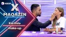 Kərimlə Make - Up (X Maqazin)