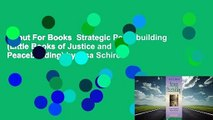 About For Books  Strategic Peacebuilding (Little Books of Justice and Peacebuilding) by Lisa Schirch