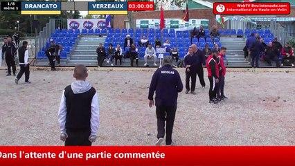 International à pétanque de Vaulx-en-Velin 2019 : Huitième BRANCATO vs VERZEAUX