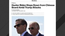 Hunter Biden Reportedly Stepping Down From Chinese Company Board