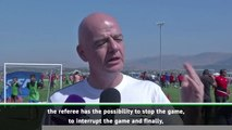 Referees are responsible for stamping out football in stadiums - Infantino