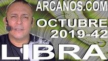 LIBRA OCTUBRE 2019 ARCANOS.COM - Horóscopo 13 al 19 de octubre de 2019 - Semana 42