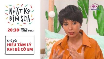 Nhật ký bỉm sữa Chủ đề tuần 11 Hiểu tâm lý khi bé có em DreamsTV - 2018