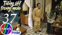 THVL | Tiếng sét trong mưa - Tập 37[4]: Khải Duy không thể nhận ra Thị Bình sau bao năm xa cách