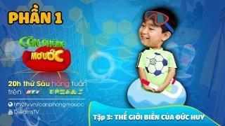 Can Phong Mo Uoc Tap 3 The Gioi Bien Cua Duc Huy Phan 1 Drea
