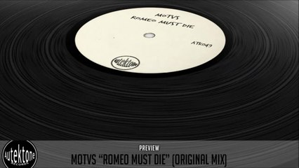 MOTVS - Romeo Must Die (Original Mix) - Official Preview (Autektone Records)