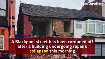 Blackpool street cordoned off after building collapses