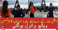 Mahira dances with Lebanese actress Daniella Rahme in front of Eiffel Tower