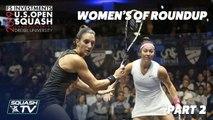 Squash: U.S. Open 2019 - Women's QF Roundup Pt.2