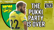Two-Footed Talk | Pukki party over - Time for Norwich fans to accept relegation?