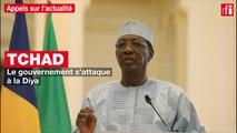 Tchad : le gouvernement s'attaque à la Diya