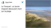Pas-de-Calais. Un migrant de 17 ans retrouvé mort sur une plage du Touquet