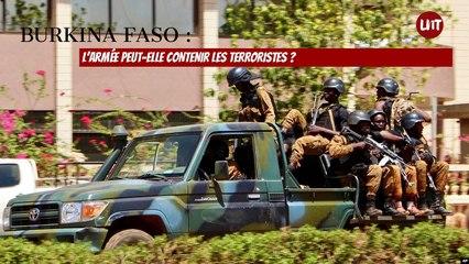 Burkina Faso:  l'armée peut-elle contenir les terroristes ?