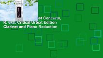 Full E-book  Clarinet Concerto, K. 622: Critical Urtext Edition Clarinet and Piano Reduction