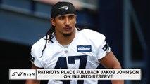 Patriots Place FB Jakob Johnson On Injured Reserve