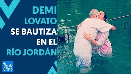 Demi Lovato se bautiza en el río Jordán