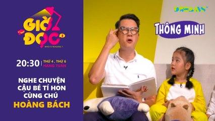 Giờ Đọc - Tập 20- Nghe chuyện Cậu bé tí hon cùng chú Hoàng Bách - DreamsTV - 2017