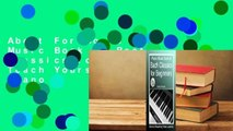About For Books  Piano Music Book of Bach Classics for Beginners: Teach Yourself Famous Piano