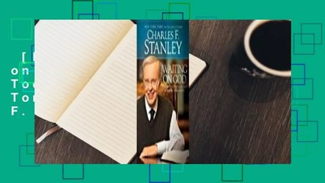 [NEW RELEASES]  Waiting on God: Strength for Today and Hope for Tomorrow by Charles F. Stanley