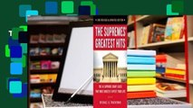 The Supremes Greatest Hits, 2nd Revised  Updated Edition  The 44 Supreme Court Cases That Most