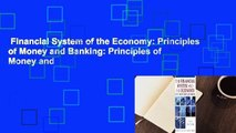 Financial System of the Economy: Principles of Money and Banking: Principles of Money and