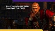5 nouveaux jeux pour combler le manque de Game of Thrones
