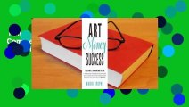 Full version  Art Money & Success: A Complete and Easy-To-Follow System for the Artist Who Wasn't