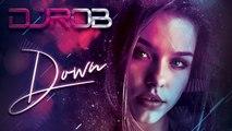 DJ Rob - Down