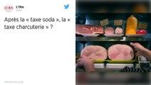 La charcuterie bientôt taxée? Un député part en guerre contre les rillettes, les saucisses et le jambon