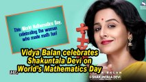 Vidya Balan celebrates Shakuntala Devi on World's Mathematics Day| First motion poster OUT