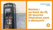 Nantes : au bout du fil, 50 œuvres littéraires sont à découvrir