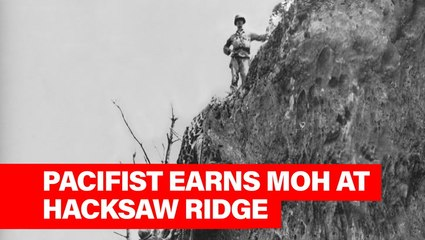 This Week in History: War Objector Desmond Doss Saves Lives of Many in Hacksaw Ridge
