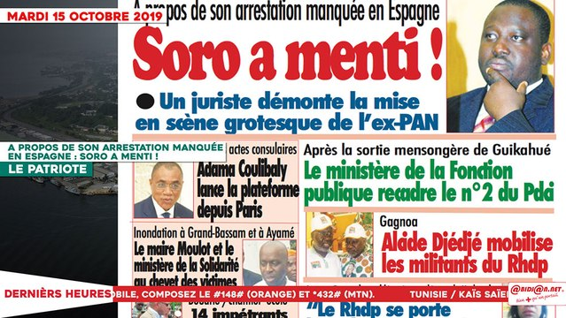 Le Titrologue du 15 Octobre 2019 : A propos de son arrestation manquée en Espagne, Soro a menti !