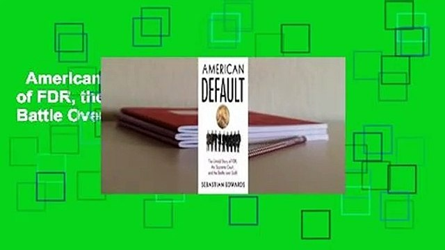 American Default: The Untold Story of FDR, the Supreme Court, and the Battle Over Gold  For