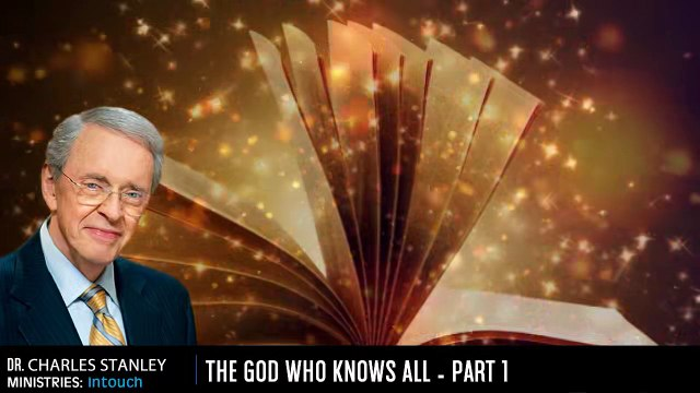 HE GOD WHO KNOWS ALL - PART 1