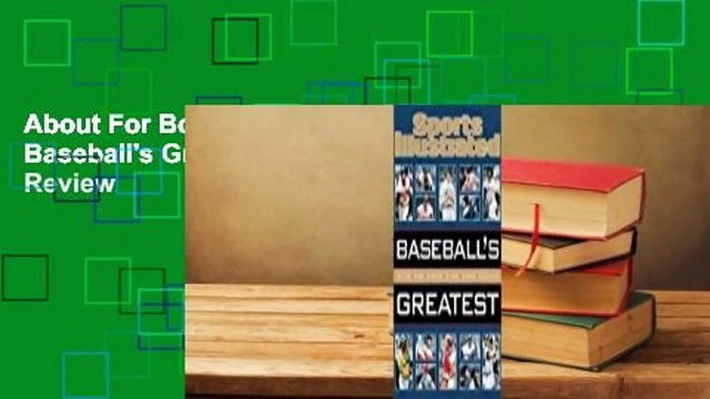 About For Books  Sports Illustrated Baseball's Greatest  Review