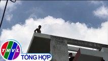 """THVL   Nam thanh niên có biểu hiện """"ngáo đá"""", leo lên sân thượng cố thủ nhiều giờ liền"""
