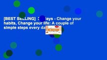 [BEST SELLING]  30 Days - Change your habits, Change your life: A couple of simple steps every day